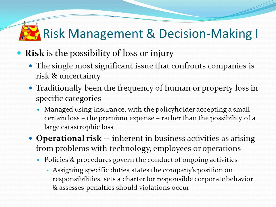Risk Management & Decision-Making I