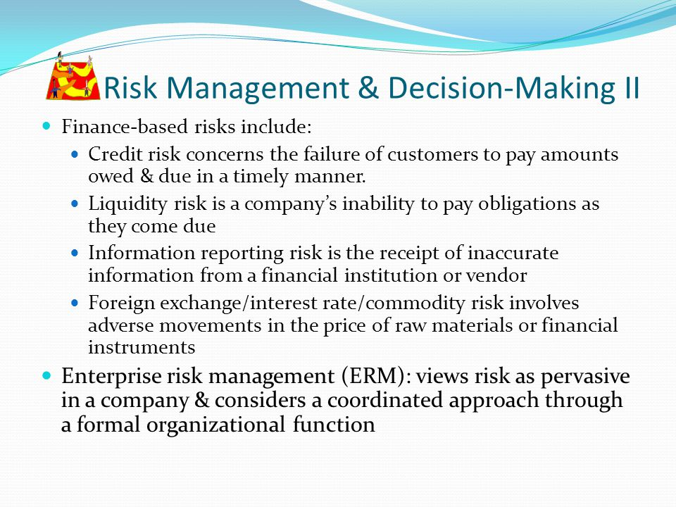 Risk Management & Decision-Making II