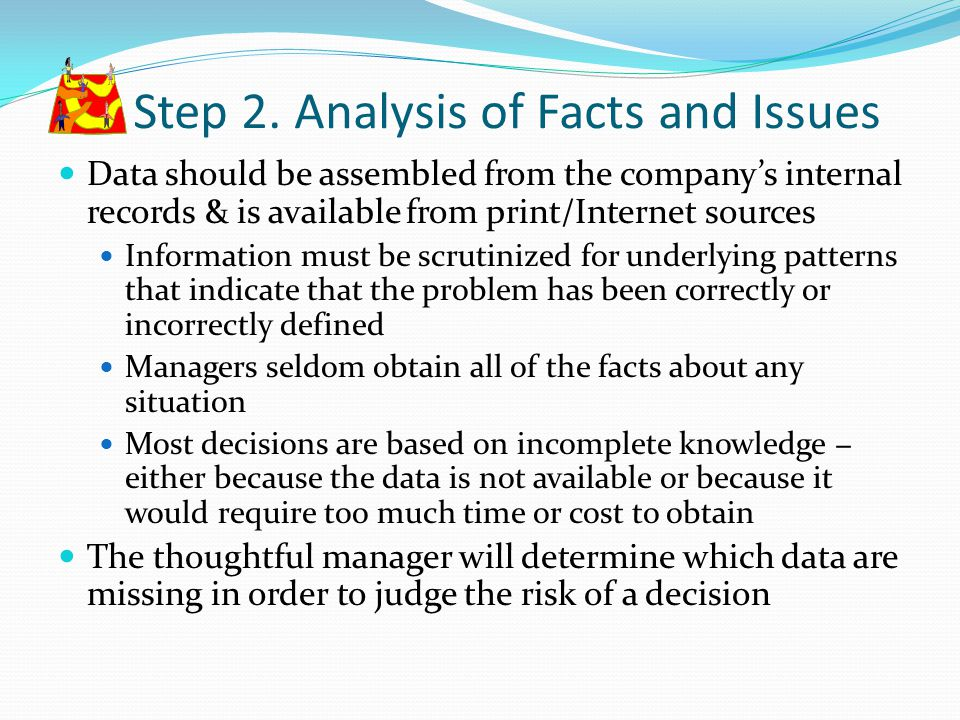 Step 2. Analysis of Facts and Issues