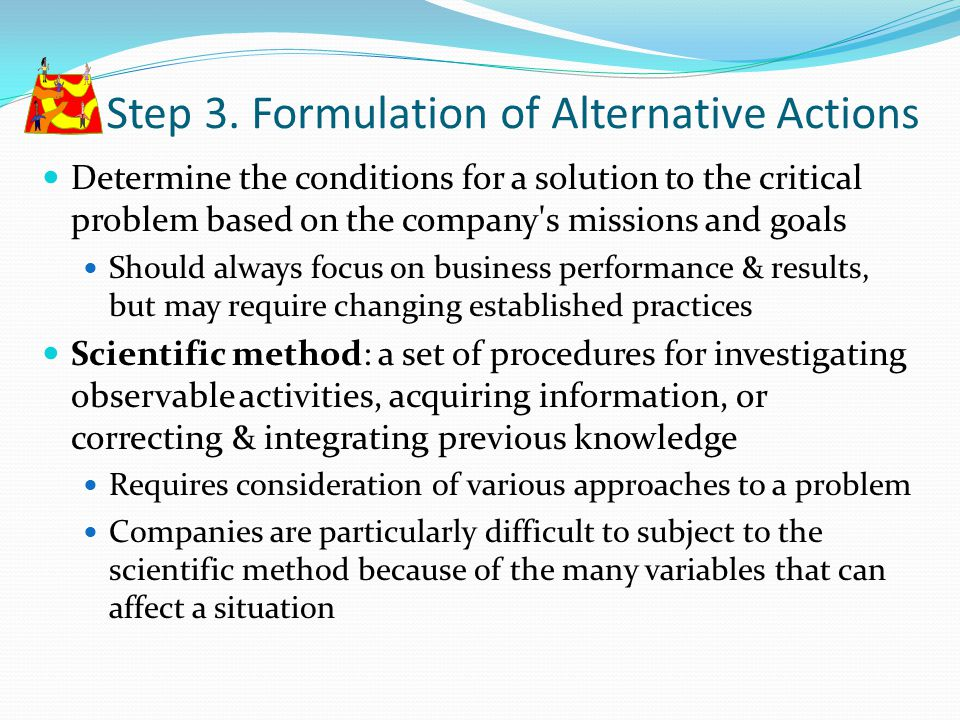 Step 3. Formulation of Alternative Actions
