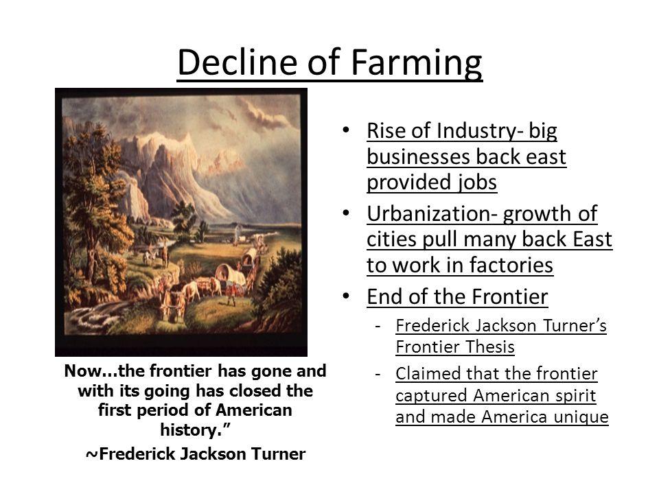 ~Frederick Jackson Turner