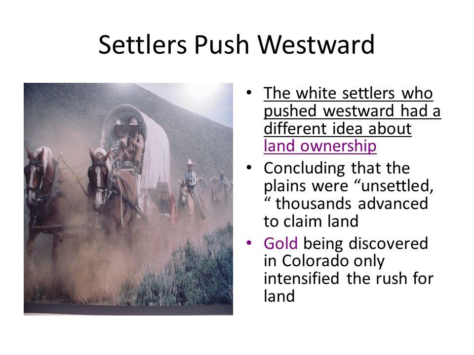 Settlers Push Westward
