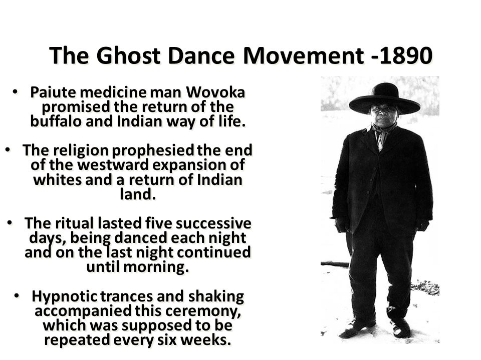 The Ghost Dance Movement -1890