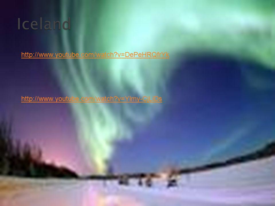 Iceland http://www.youtube.com/watch v=DePeHRQfrYk