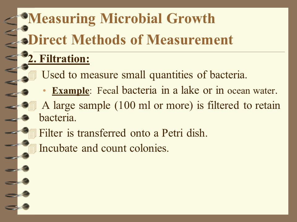 Measuring Microbial Growth Direct Methods of Measurement