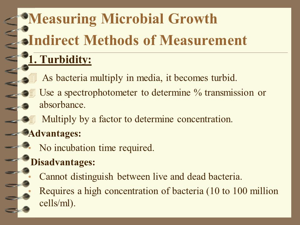 Measuring Microbial Growth Indirect Methods of Measurement