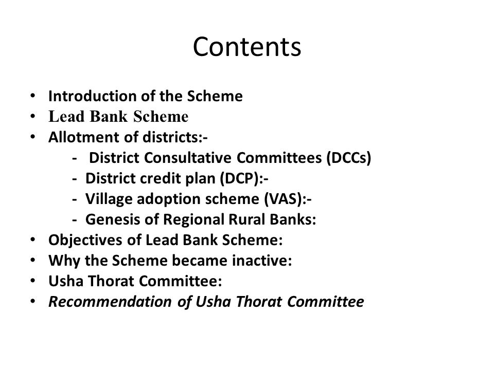 Contents Introduction of the Scheme Lead Bank Scheme