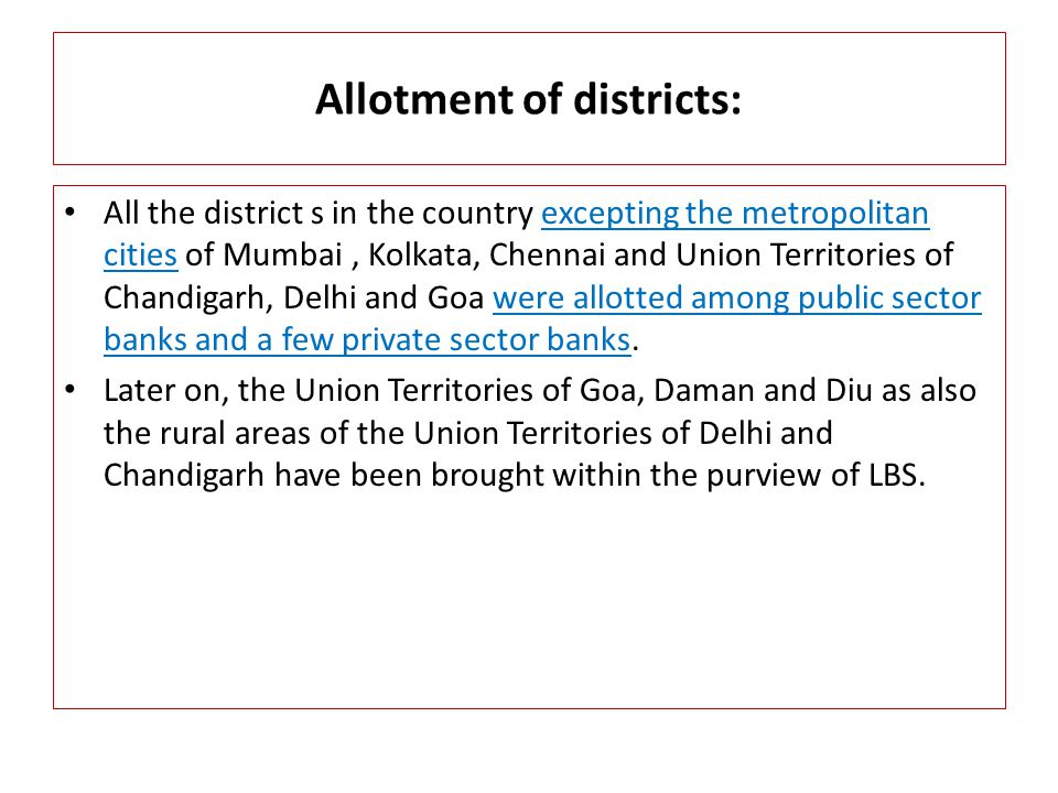 Allotment of districts: