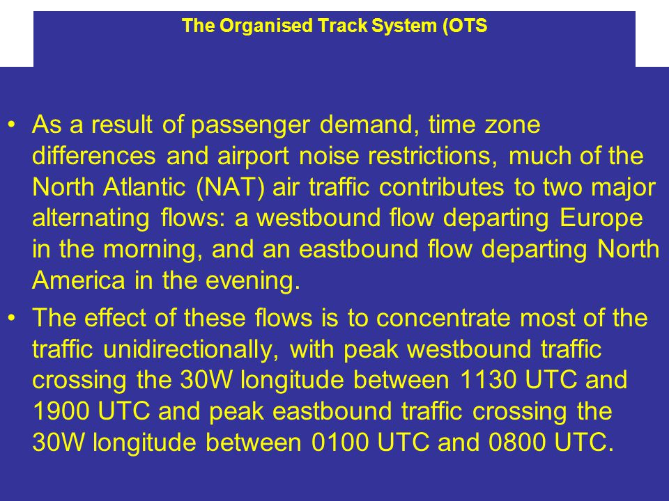 The Organised Track System (OTS