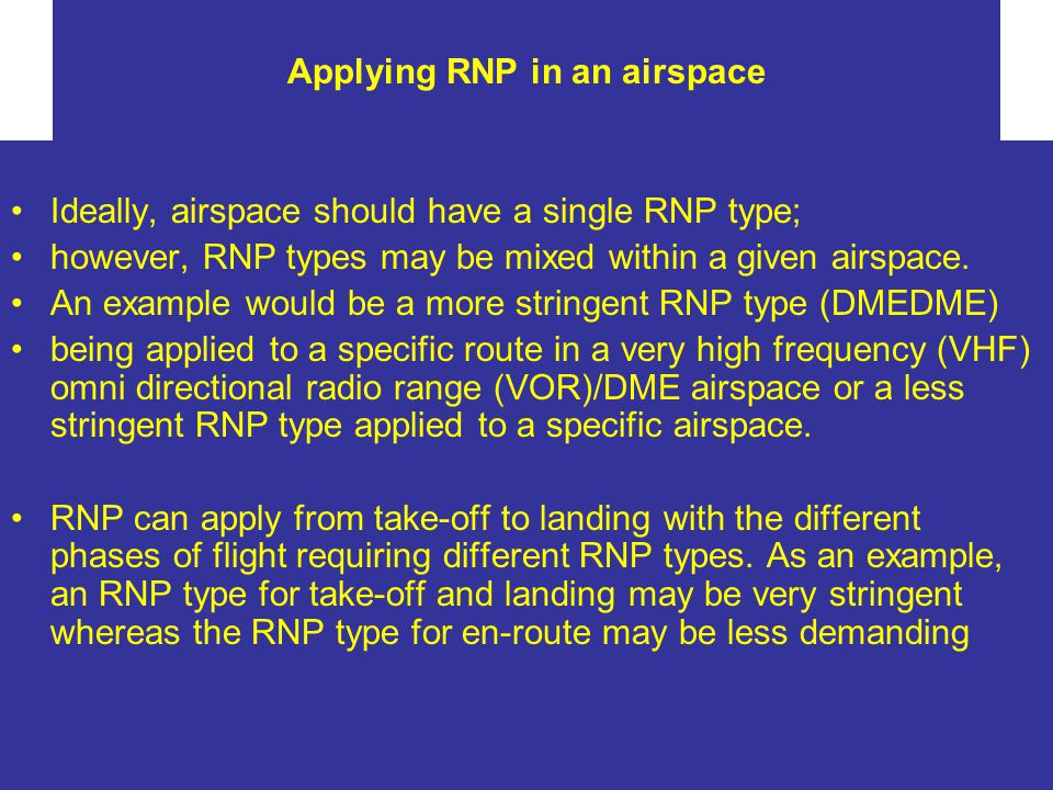 Applying RNP in an airspace