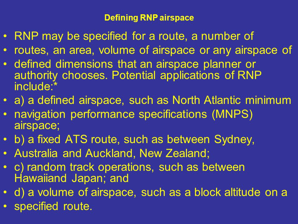 RNP may be specified for a route, a number of