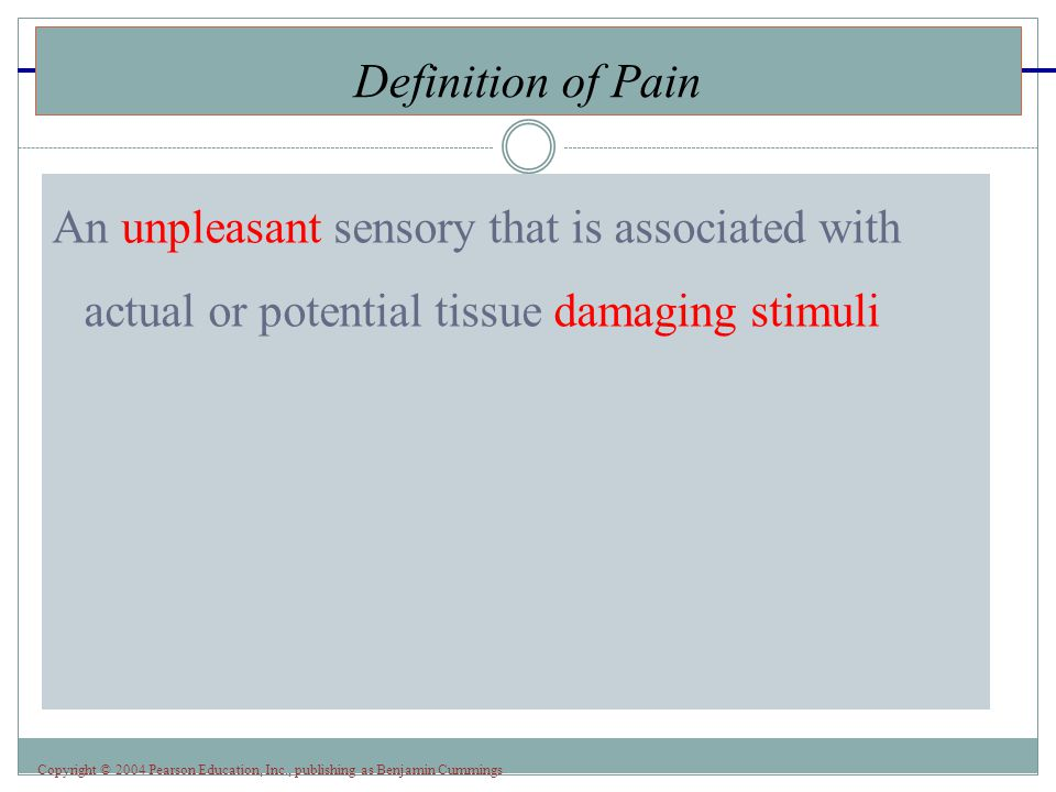 Definition of Pain An unpleasant sensory that is associated with actual or potential tissue damaging stimuli.