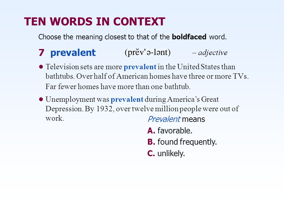 TEN WORDS IN CONTEXT 7 prevalent – adjective