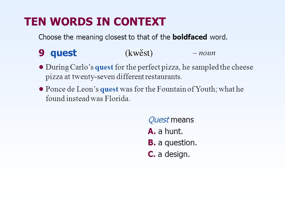TEN WORDS IN CONTEXT 9 quest – noun