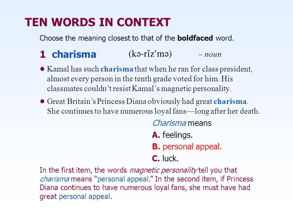 TEN WORDS IN CONTEXT 1 charisma – noun