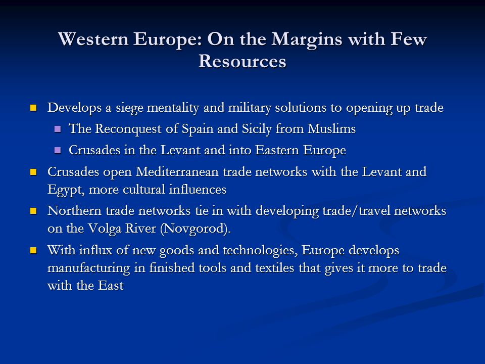 Western Europe: On the Margins with Few Resources