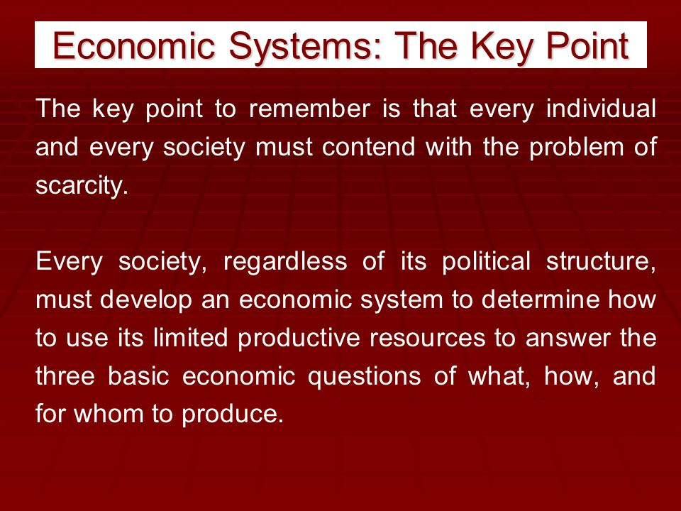 Economic Systems: The Key Point