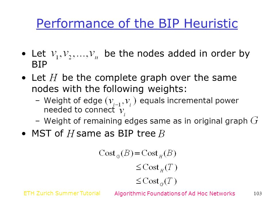 Performance of the BIP Heuristic