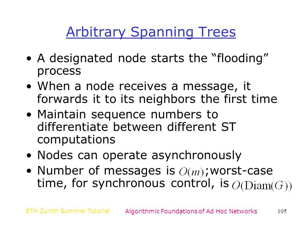 Arbitrary Spanning Trees