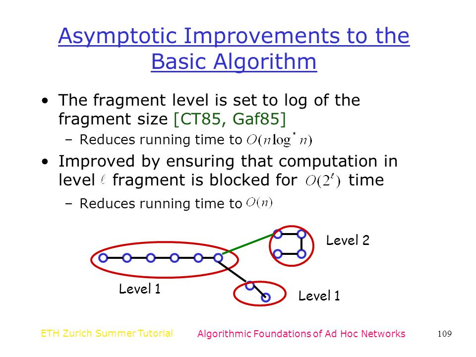 Asymptotic Improvements to the Basic Algorithm