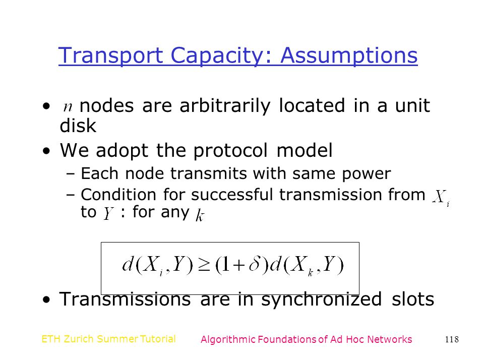 Transport Capacity: Assumptions