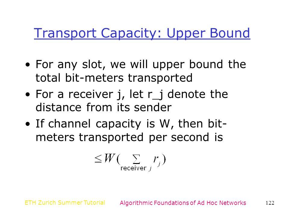 Transport Capacity: Upper Bound