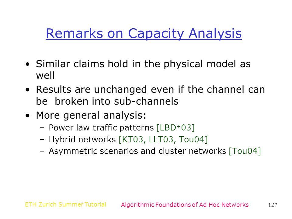 Remarks on Capacity Analysis