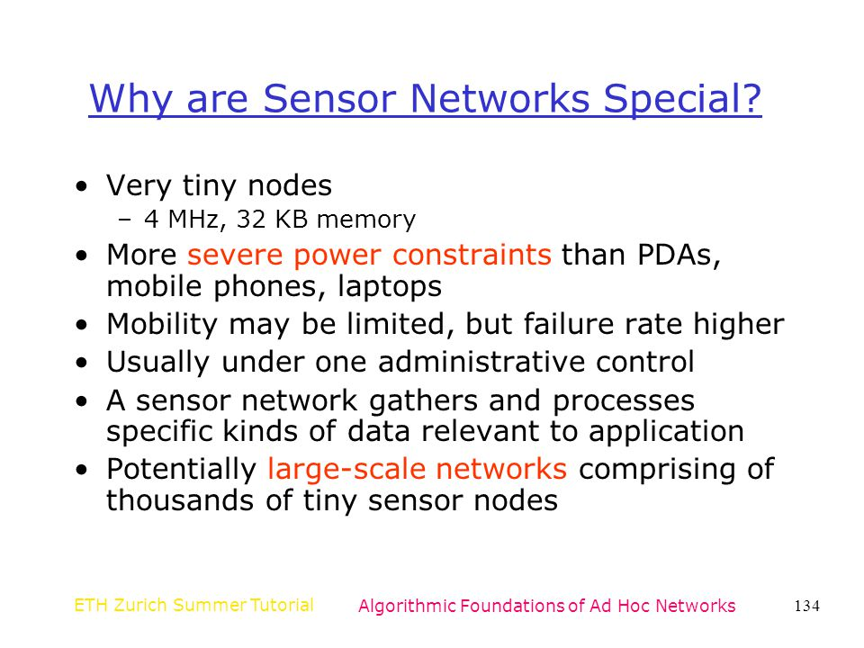 Why are Sensor Networks Special