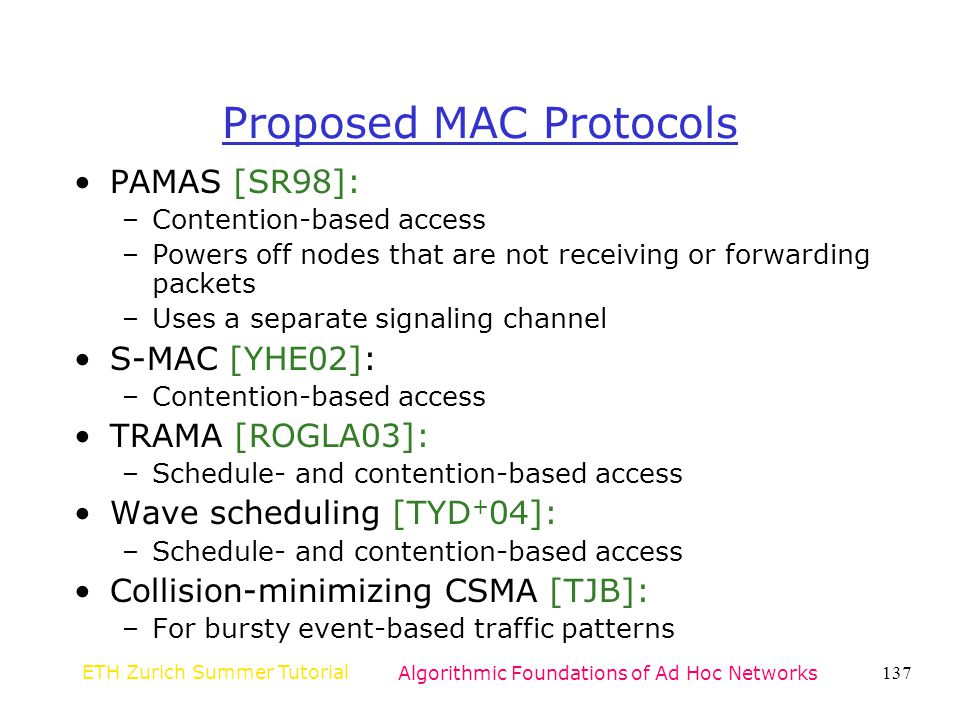 Proposed MAC Protocols