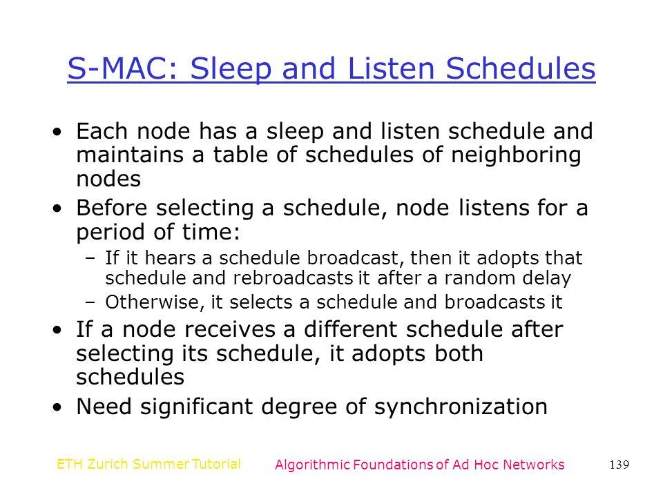 S-MAC: Sleep and Listen Schedules