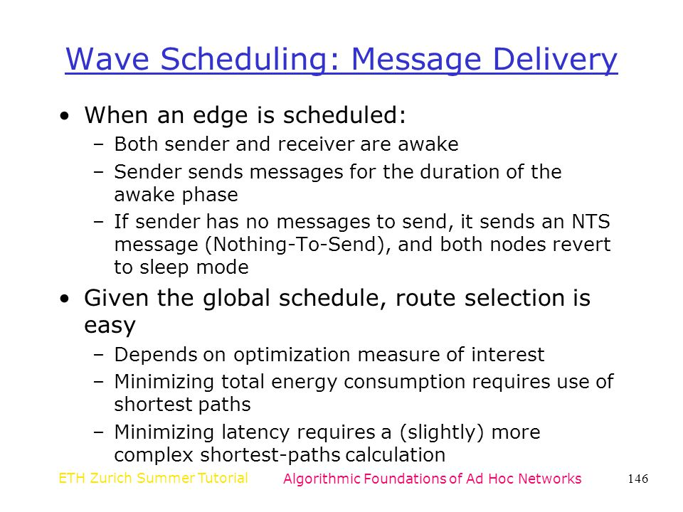 Wave Scheduling: Message Delivery