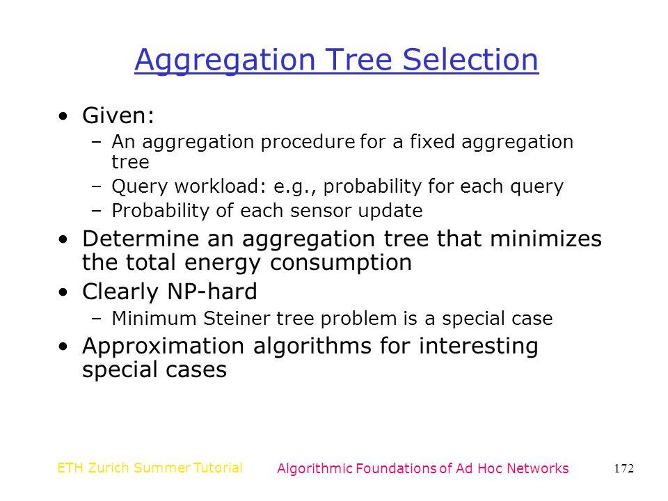 Aggregation Tree Selection