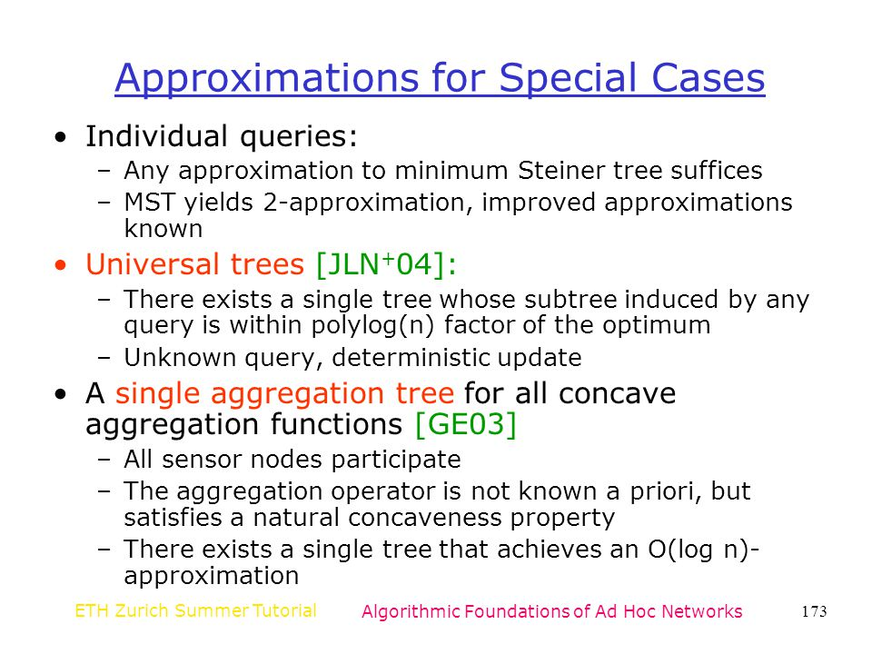 Approximations for Special Cases