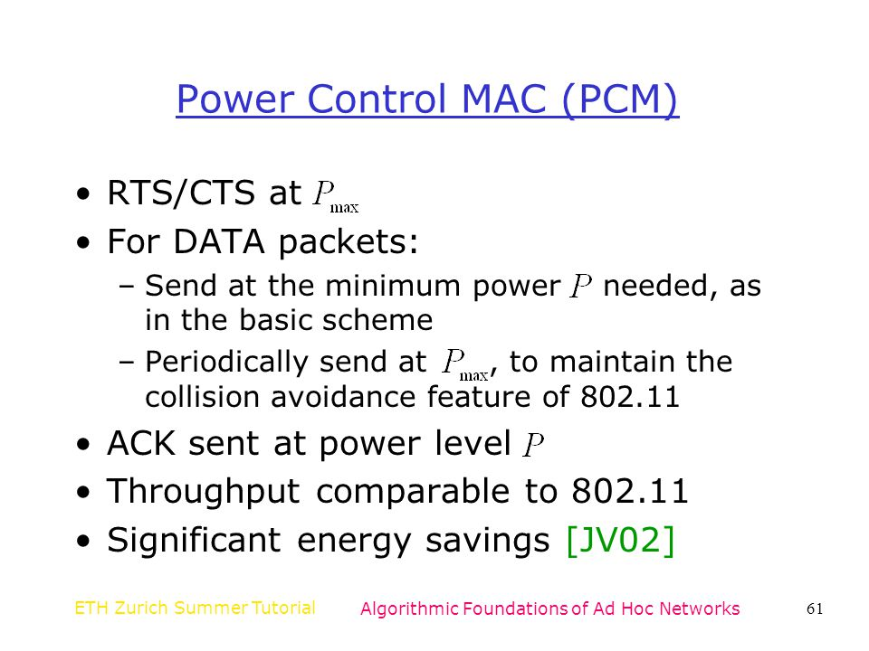 Power Control MAC (PCM)