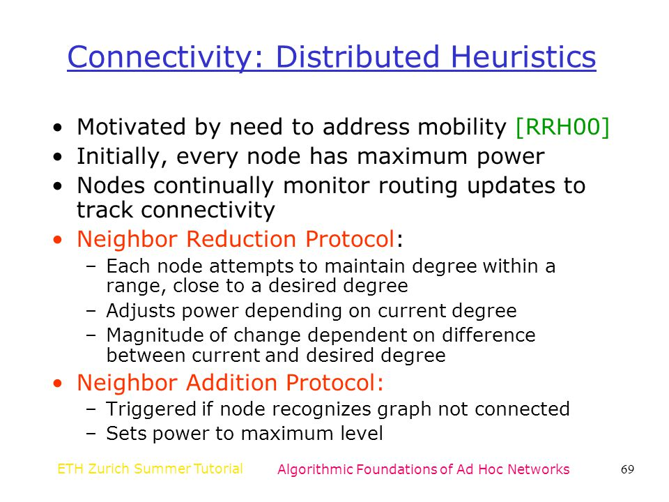 Connectivity: Distributed Heuristics