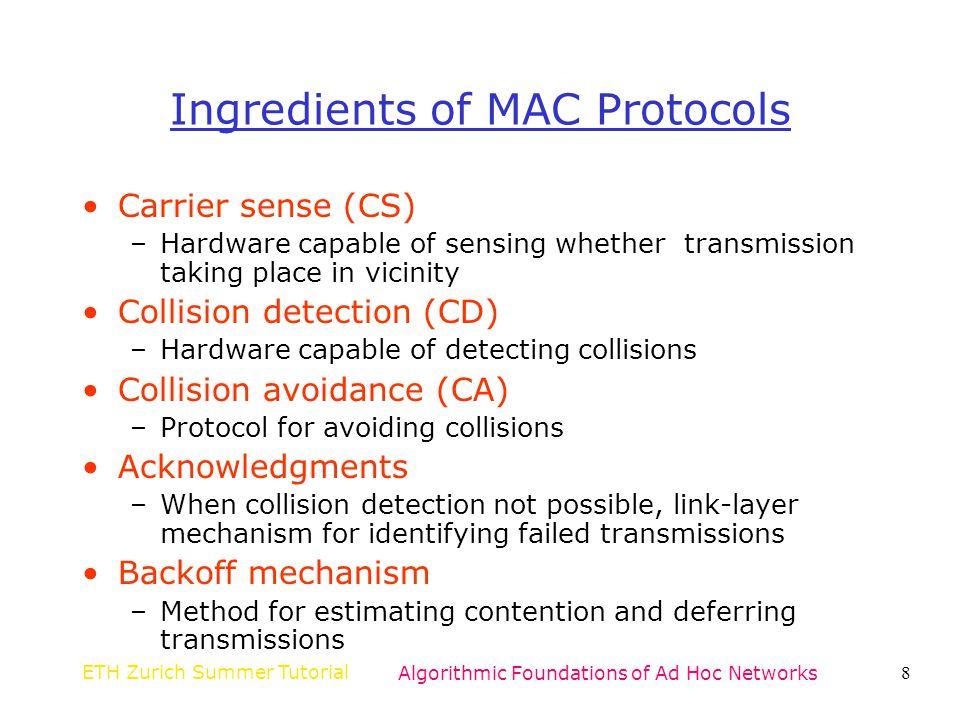 Ingredients of MAC Protocols