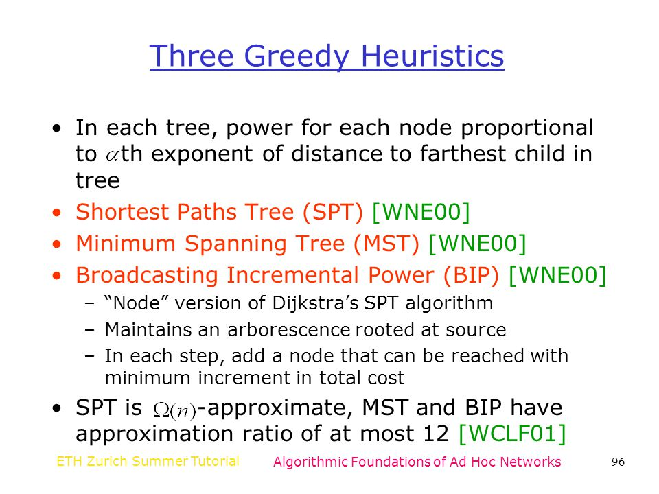 Three Greedy Heuristics