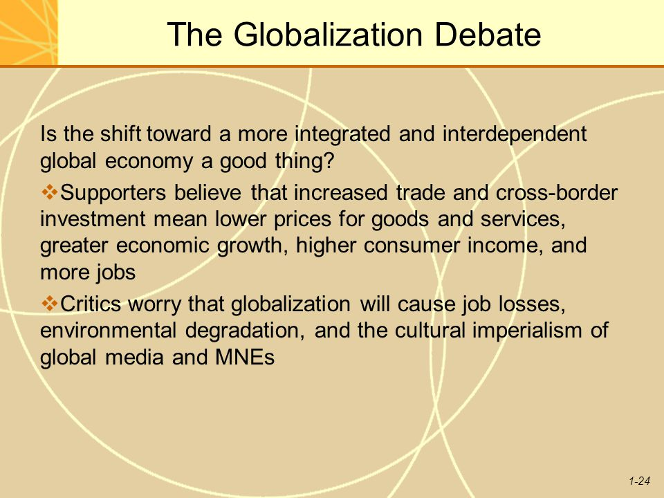 The Globalization Debate