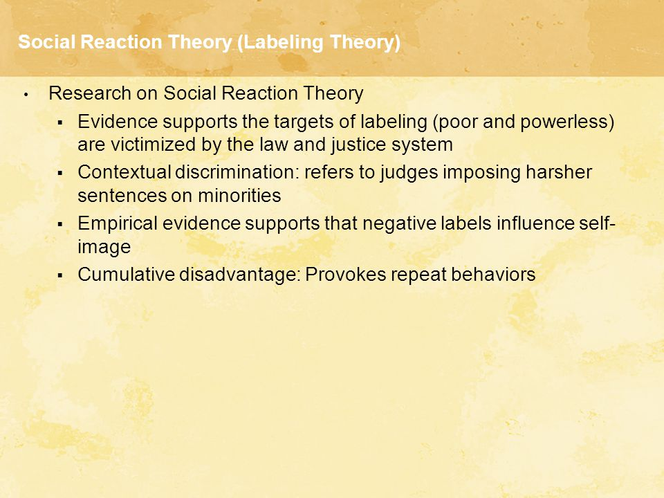 Social Reaction Theory (Labeling Theory)