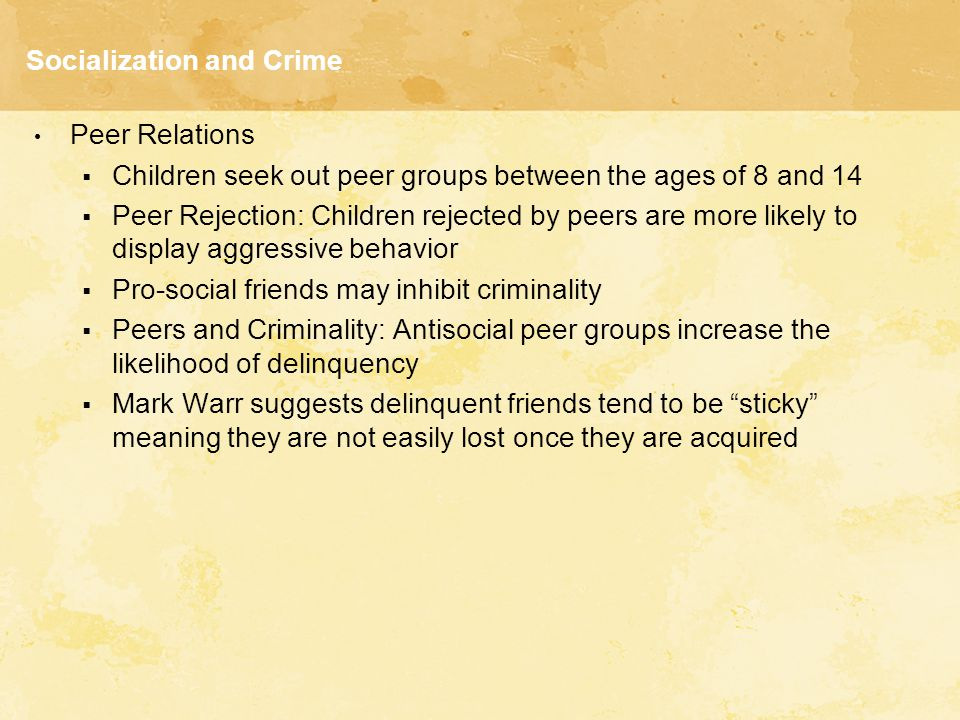 Socialization and Crime