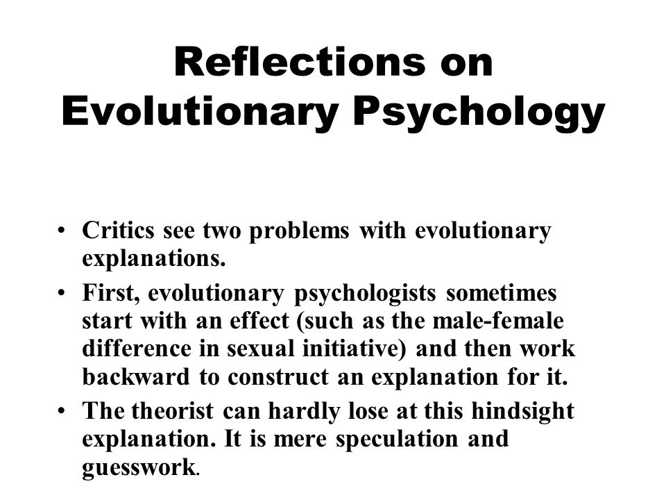 Reflections on Evolutionary Psychology