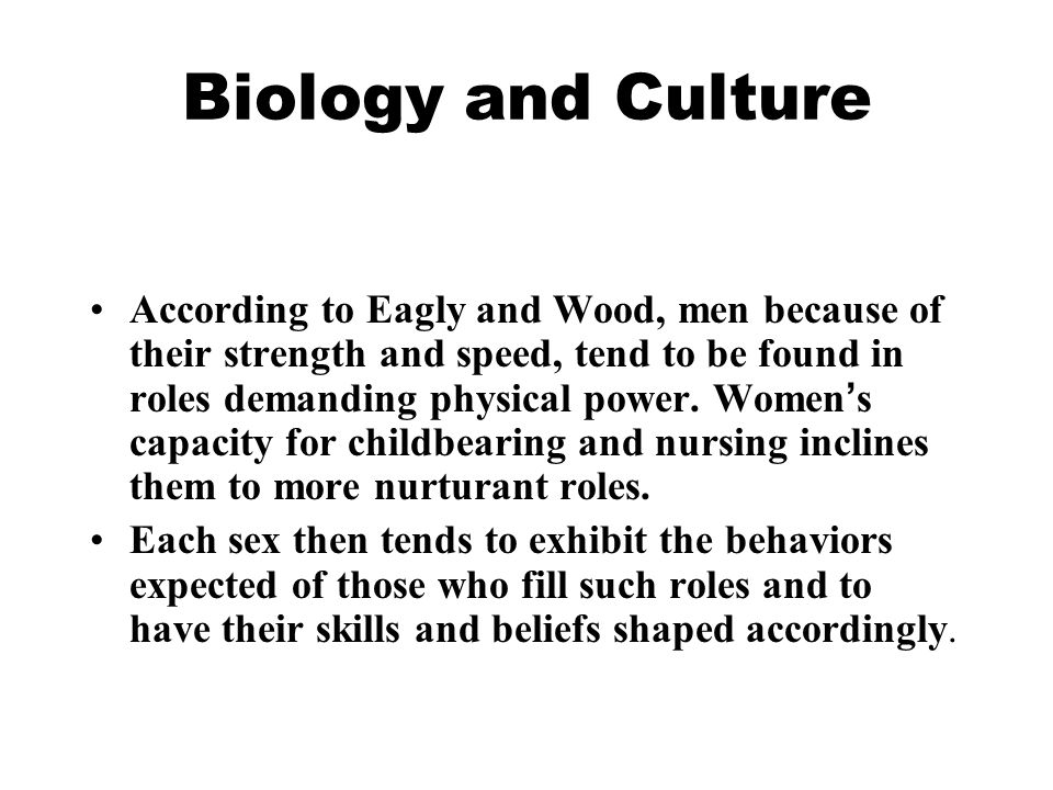 Biology and Culture