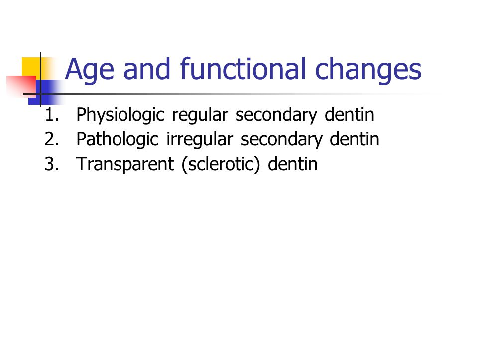 Age and functional changes