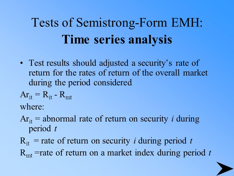 Tests of Semistrong-Form EMH: Time series analysis