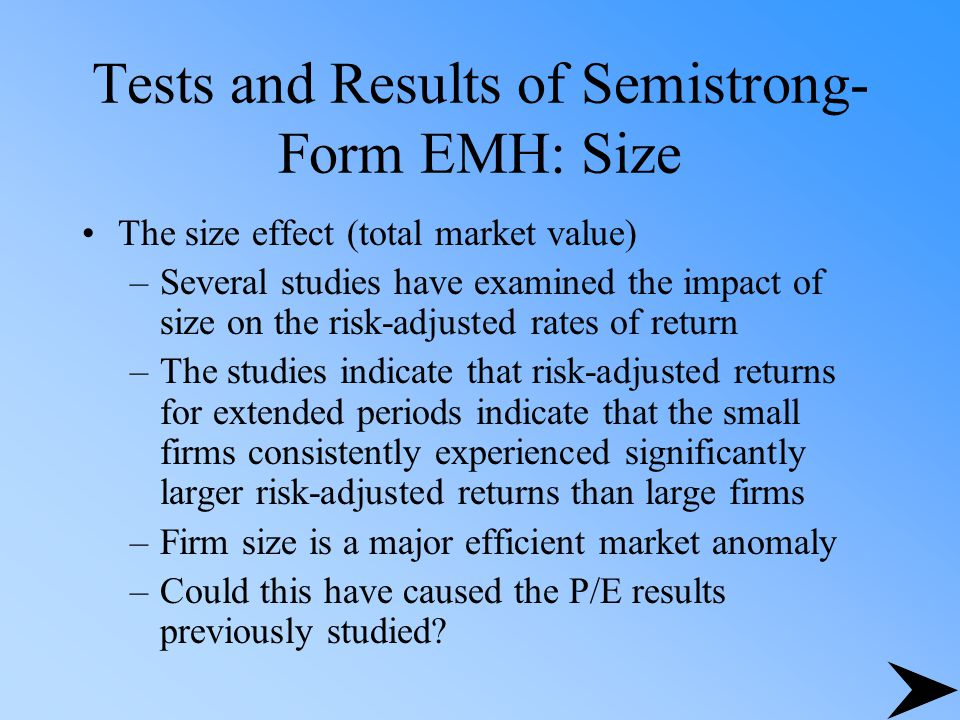 Tests and Results of Semistrong-Form EMH: Size