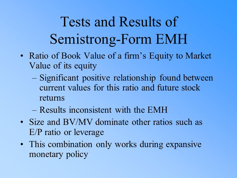 Tests and Results of Semistrong-Form EMH