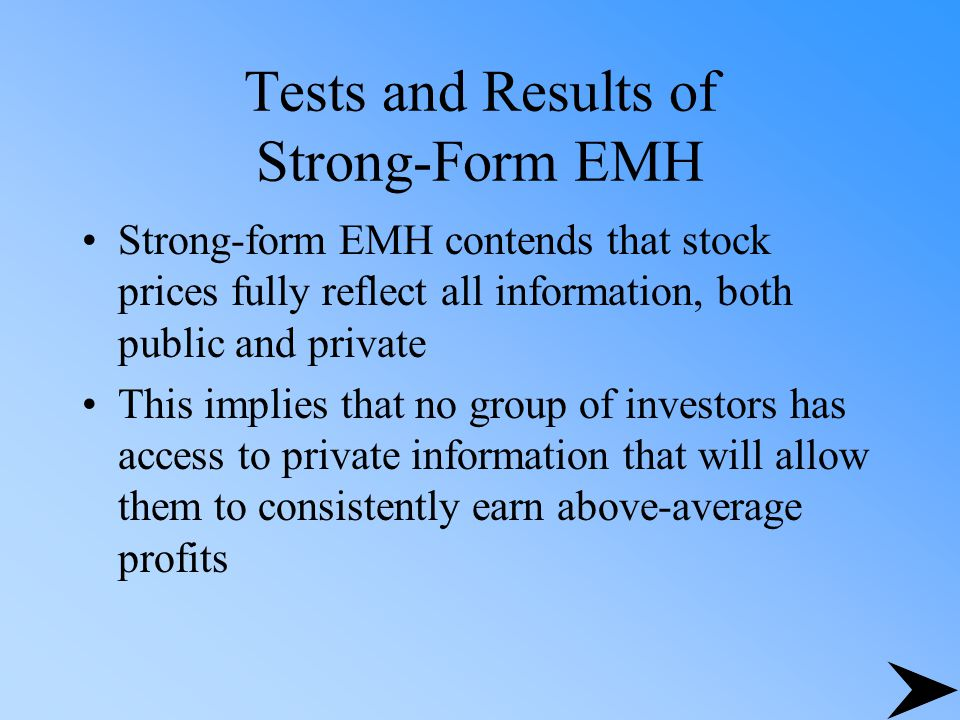 Tests and Results of Strong-Form EMH