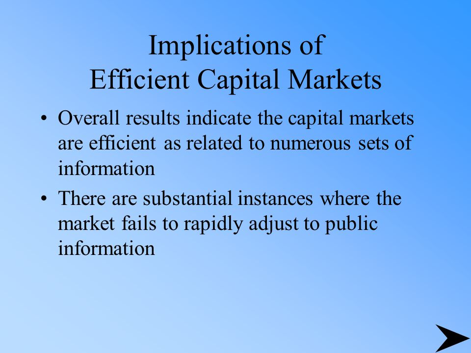 Implications of Efficient Capital Markets