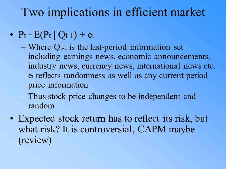 Two implications in efficient market