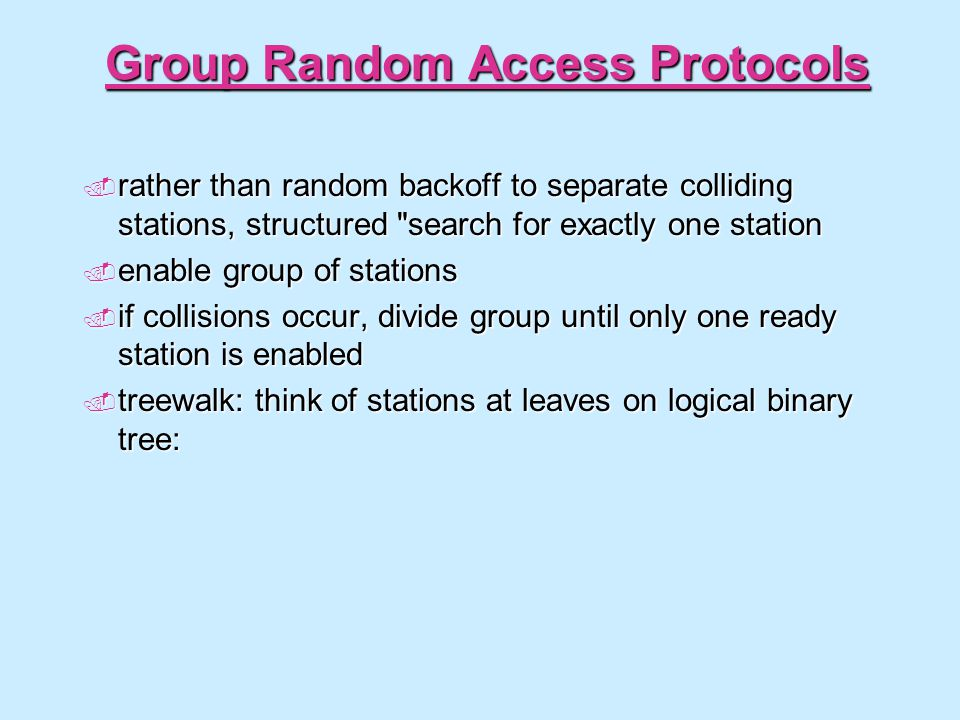 Group Random Access Protocols